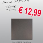 Ceramica 45×45 – Serie Mista – Fiordi Nero